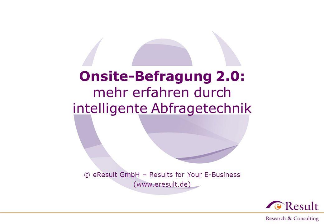 Onsite-Befragung 2.0: mehr erfahren durch intelligente Abfragetechnik