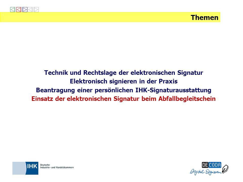 Themen Technik und Rechtslage der elektronischen Signatur