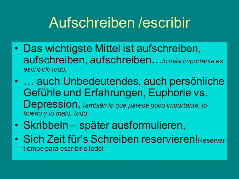 Aufschreiben /escribir