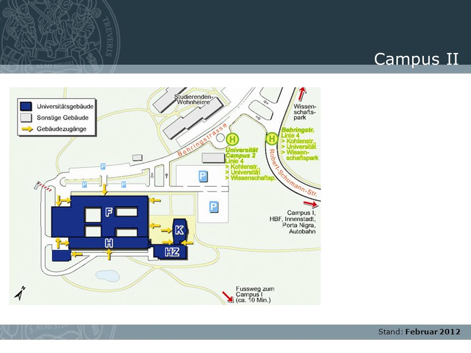 Campus II Stand: Februar 2012