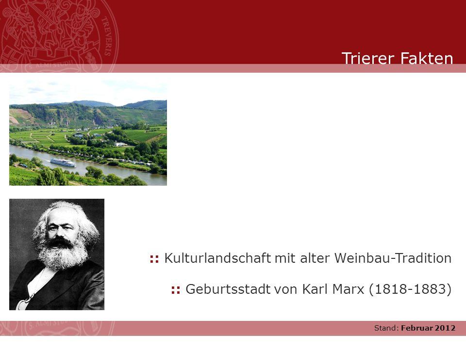 Trierer Fakten :: Kulturlandschaft mit alter Weinbau-Tradition