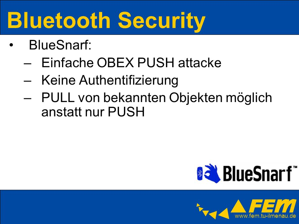 Bluetooth Security BlueSnarf: Einfache OBEX PUSH attacke