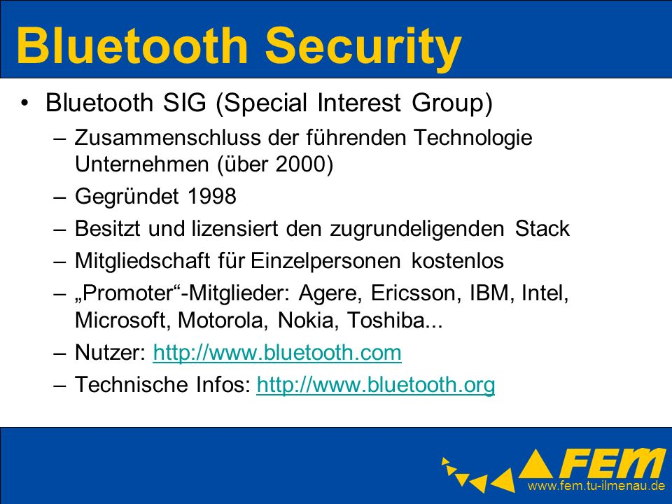 Bluetooth Security Bluetooth SIG (Special Interest Group)
