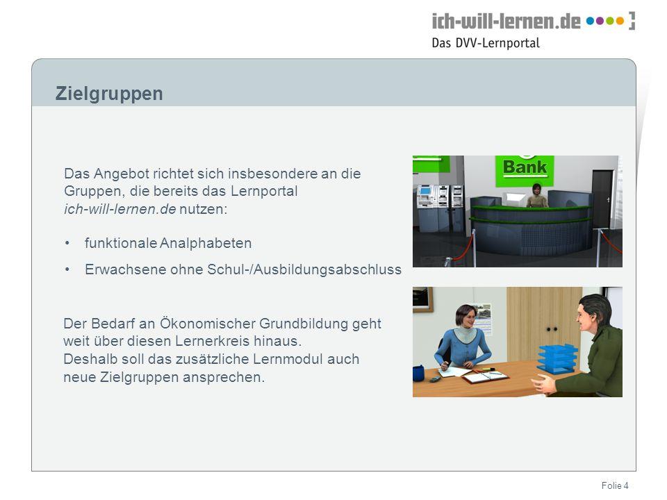 ZielgruppenDas Angebot richtet sich insbesondere an die Gruppen, die bereits das Lernportal. ich-will-lernen.de nutzen:
