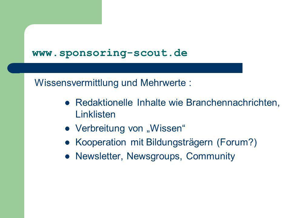 www.sponsoring-scout.de Wissensvermittlung und Mehrwerte :