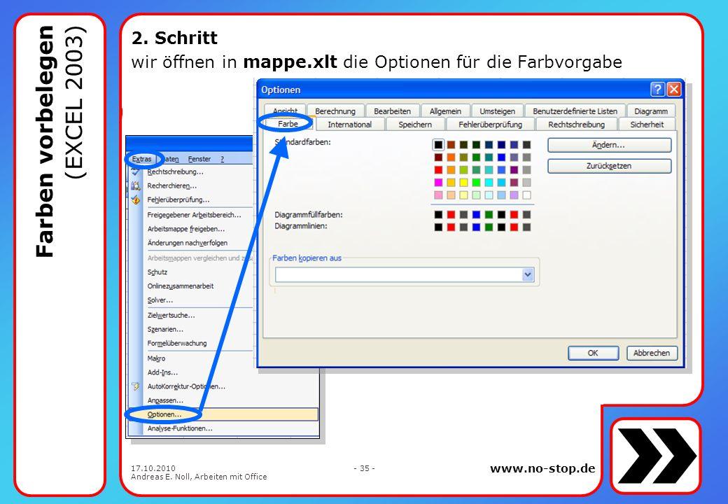 Farben vorbelegen (EXCEL 2003)