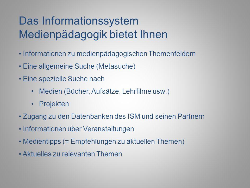 Das Informationssystem Medienpädagogik bietet Ihnen