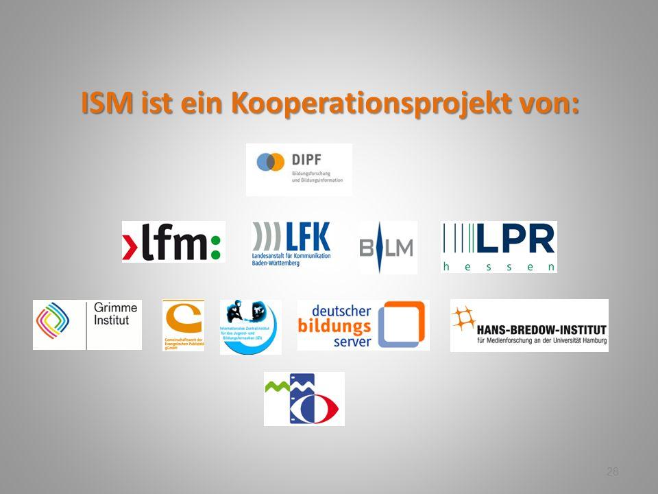 ISM ist ein Kooperationsprojekt von: