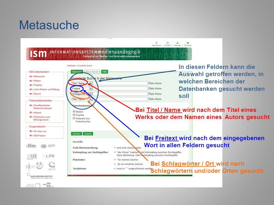 MetasucheIn diesen Feldern kann die Auswahl getroffen werden, in welchen Bereichen der Datenbanken gesucht werden soll.