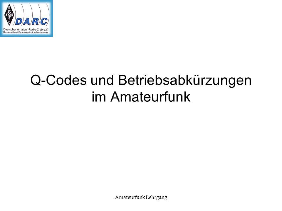 Q-Codes und Betriebsabkürzungen im Amateurfunk