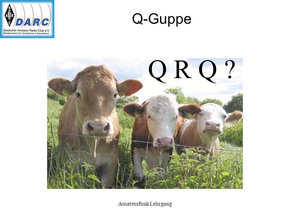 Q-Guppe Q R Q Amateurfunk Lehrgang