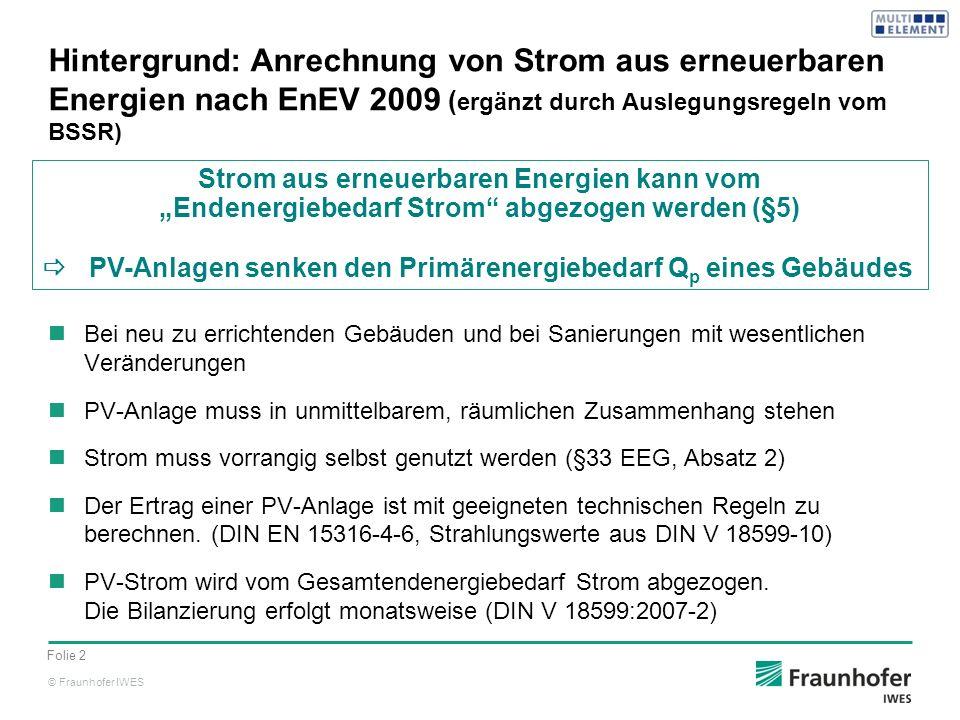 Hintergrund: Anrechnung von Strom aus erneuerbaren Energien nach EnEV 2009 (ergänzt durch Auslegungsregeln vom BSSR)