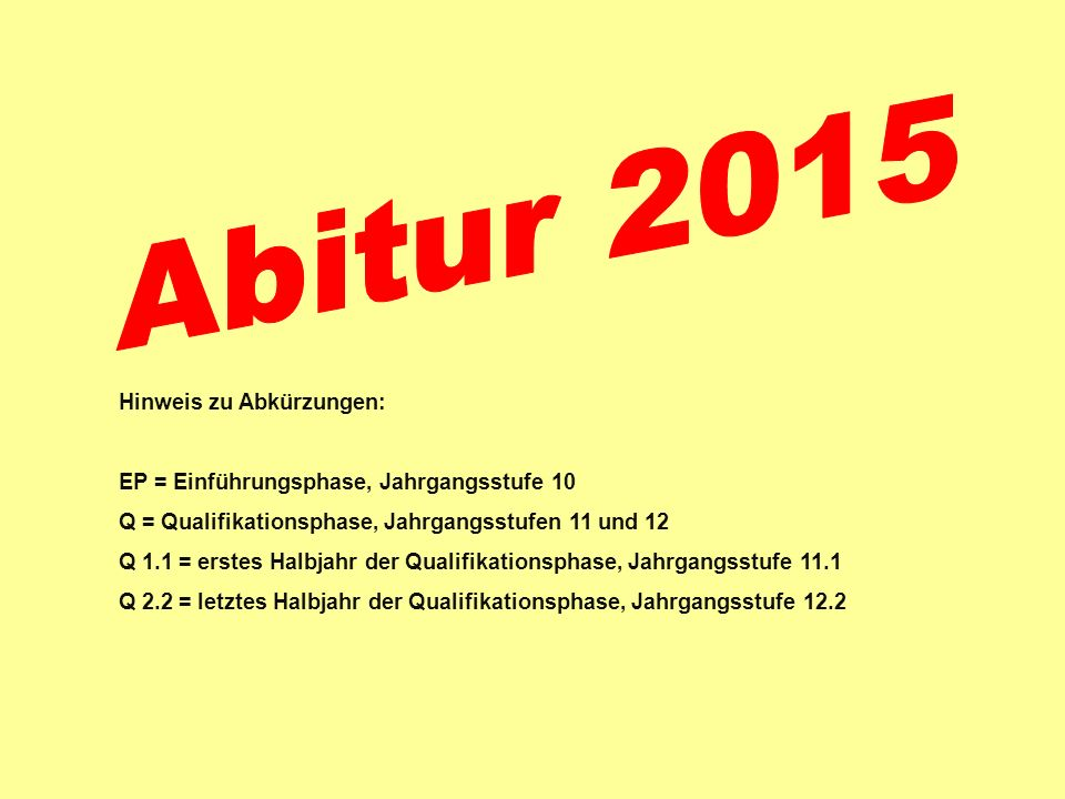 Abitur 2015 Hinweis zu Abkürzungen: