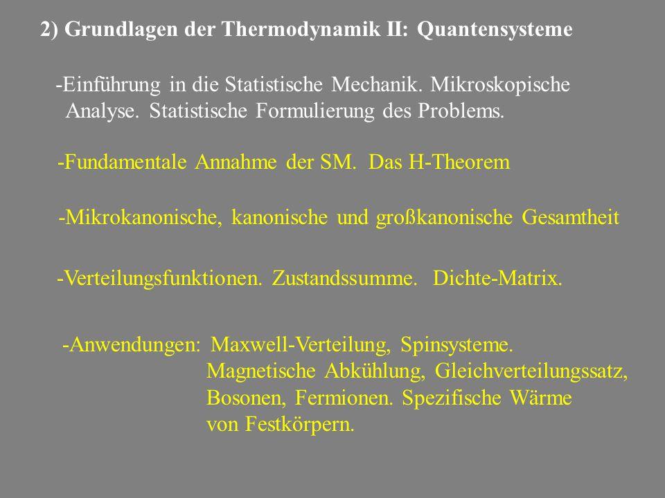 2) Grundlagen der Thermodynamik II: Quantensysteme
