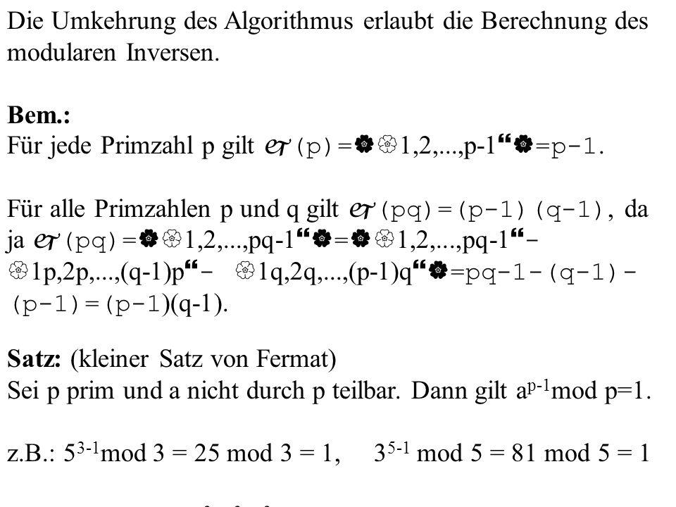 Für jede Primzahl p gilt (p)=1,2,...,p-1=p-1.