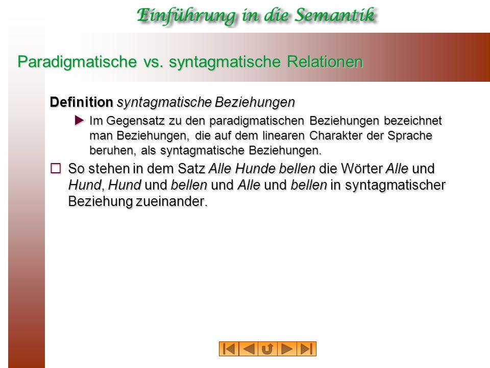 Paradigmatische vs. syntagmatische Relationen