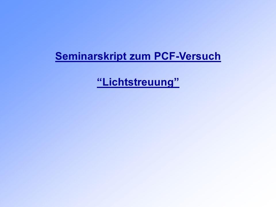 Seminarskript zum PCF-Versuch