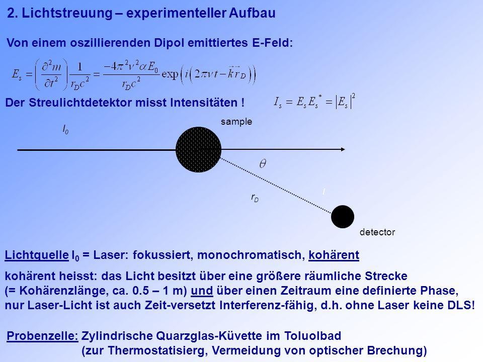 2. Lichtstreuung – experimenteller Aufbau