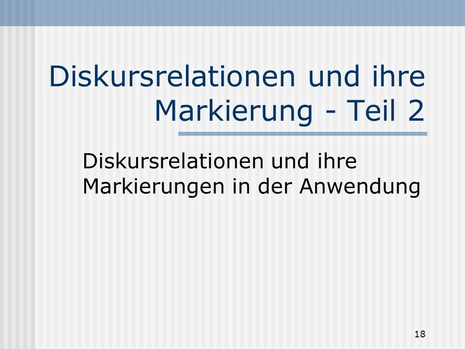 Diskursrelationen und ihre Markierung - Teil 2
