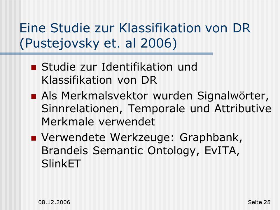 Eine Studie zur Klassifikation von DR (Pustejovsky et. al 2006)