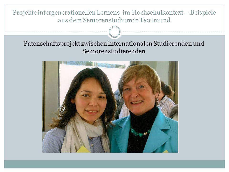 Projekte intergenerationellen Lernens im Hochschulkontext – Beispiele aus dem Seniorenstudium in Dortmund