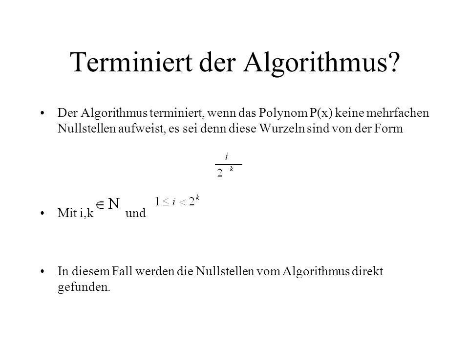 Terminiert der Algorithmus