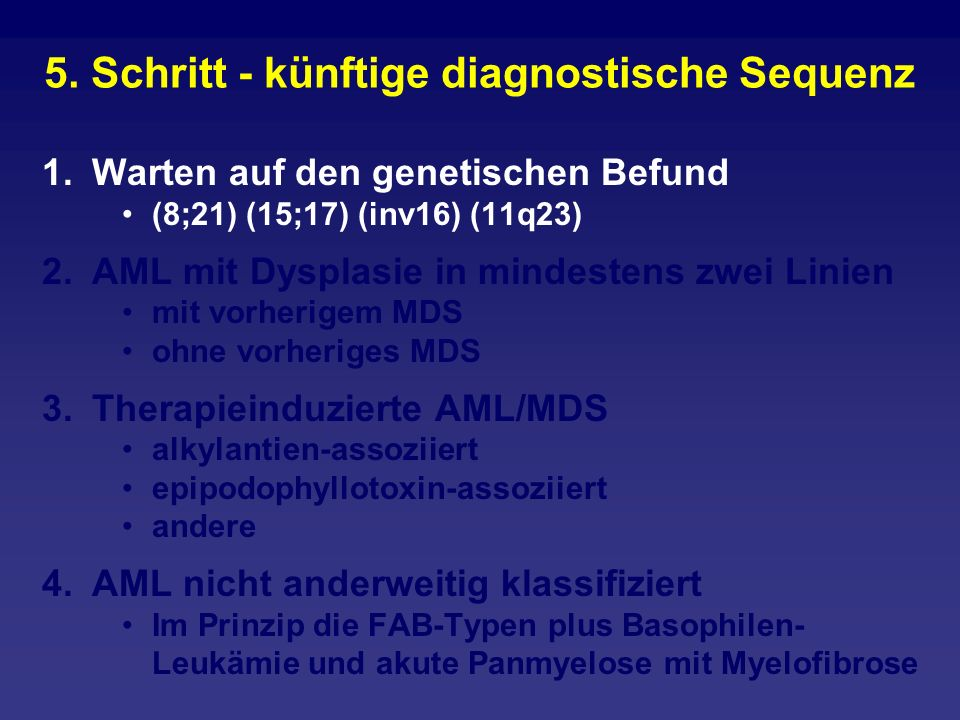 5. Schritt - künftige diagnostische Sequenz