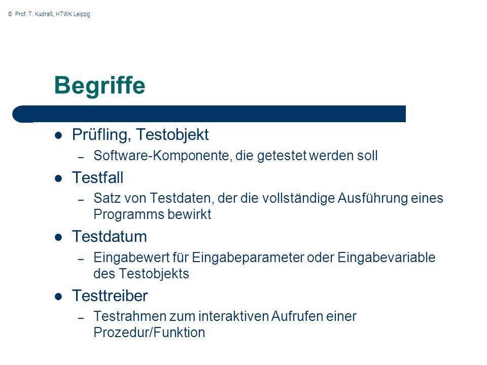 Begriffe Prüfling, Testobjekt Testfall Testdatum Testtreiber