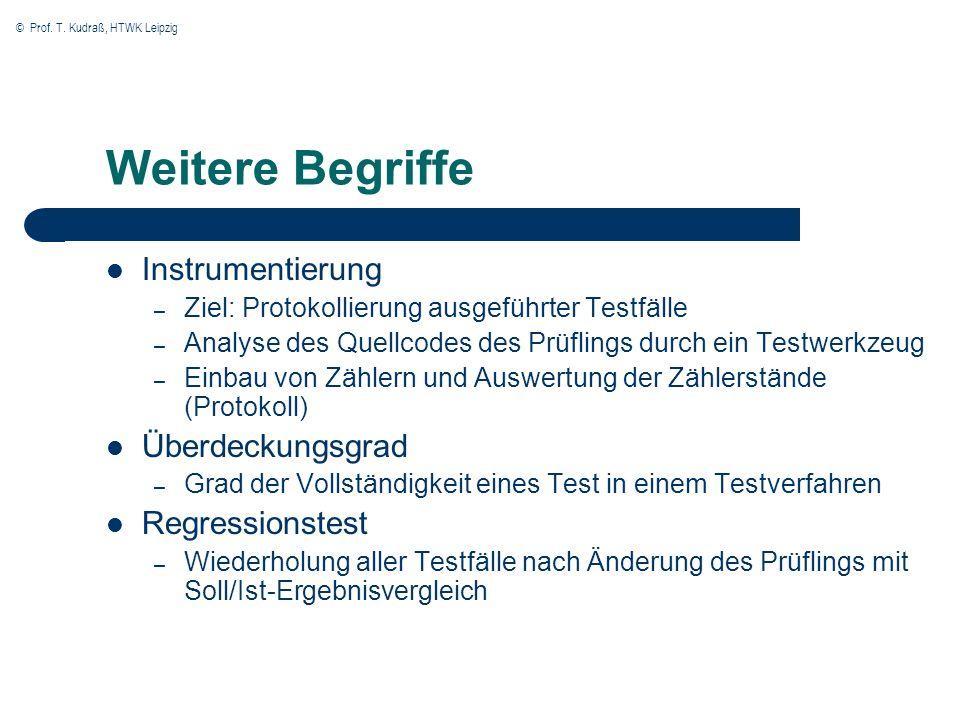 Weitere Begriffe Instrumentierung Überdeckungsgrad Regressionstest