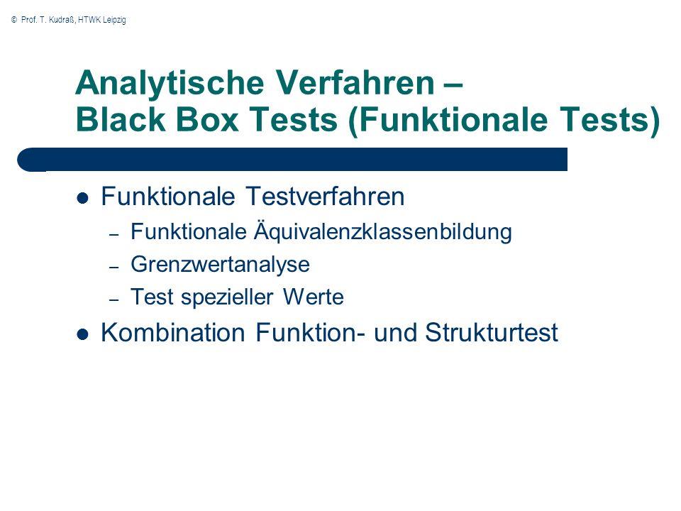 Analytische Verfahren – Black Box Tests (Funktionale Tests)