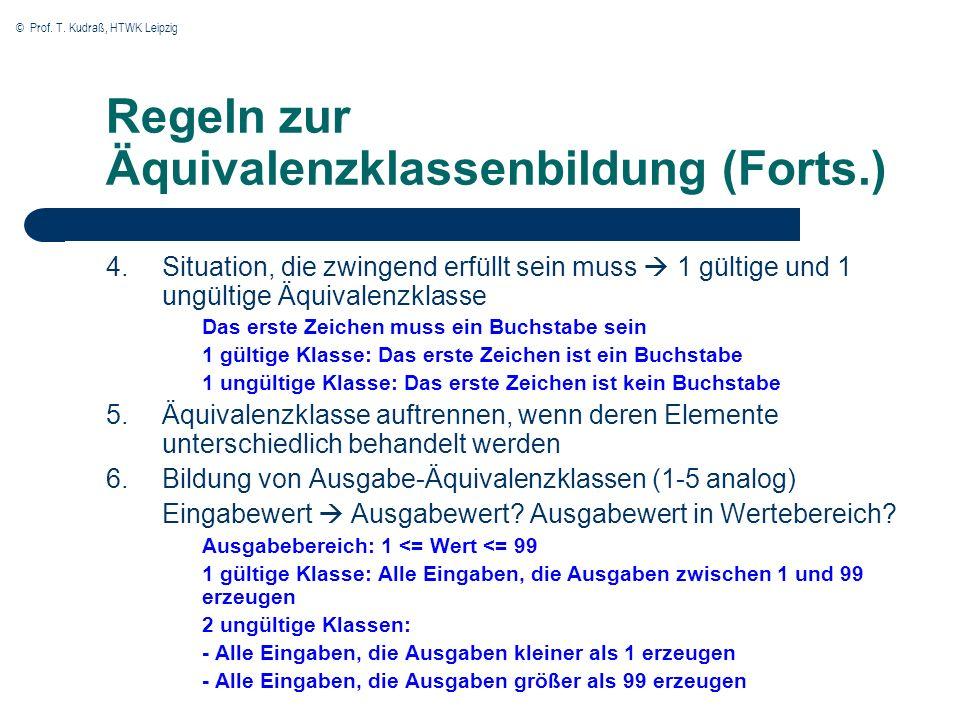 Regeln zur Äquivalenzklassenbildung (Forts.)