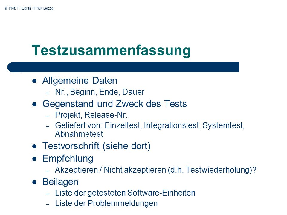 Testzusammenfassung Allgemeine Daten Gegenstand und Zweck des Tests