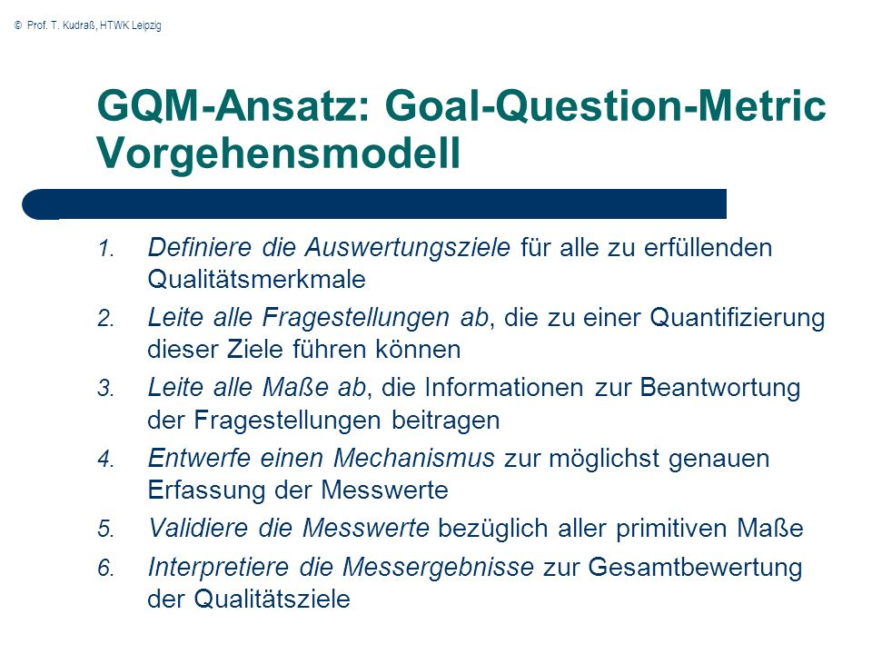GQM-Ansatz: Goal-Question-Metric Vorgehensmodell