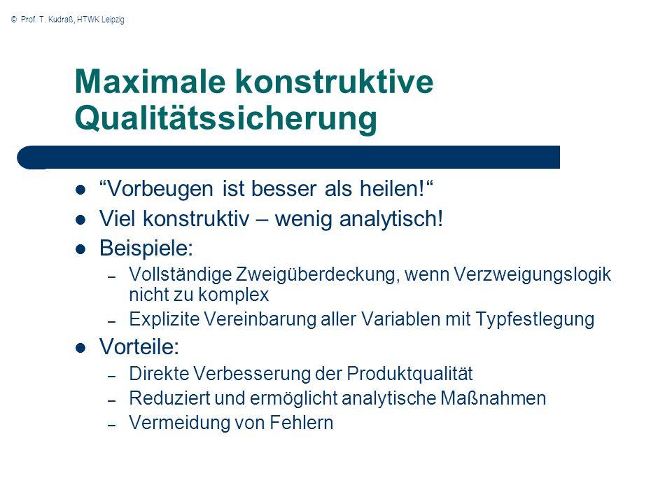Maximale konstruktive Qualitätssicherung