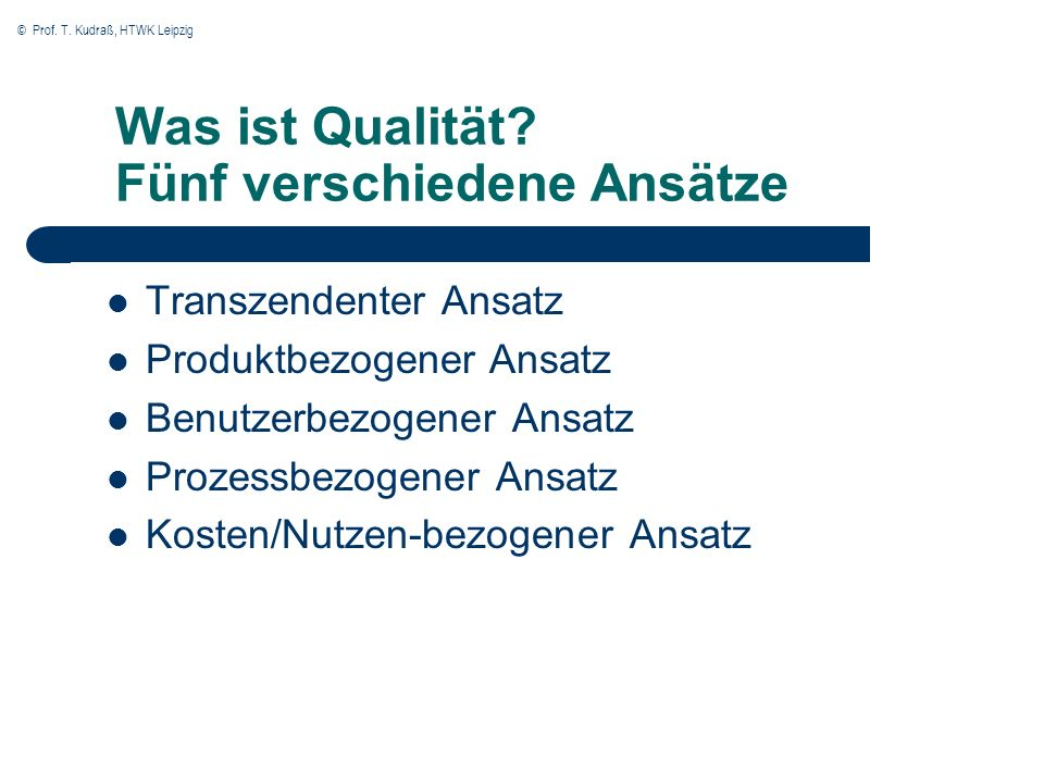 Was ist Qualität Fünf verschiedene Ansätze