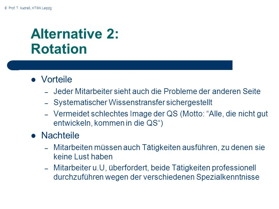 Alternative 2: Rotation