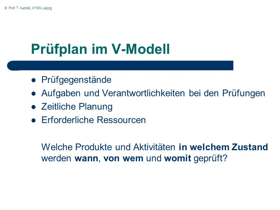Prüfplan im V-Modell Prüfgegenstände