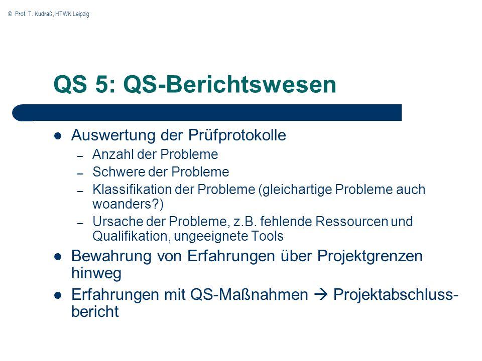 QS 5: QS-Berichtswesen Auswertung der Prüfprotokolle