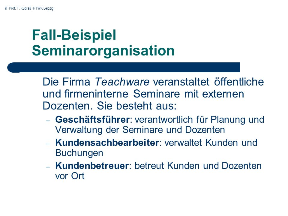 Fall-Beispiel Seminarorganisation