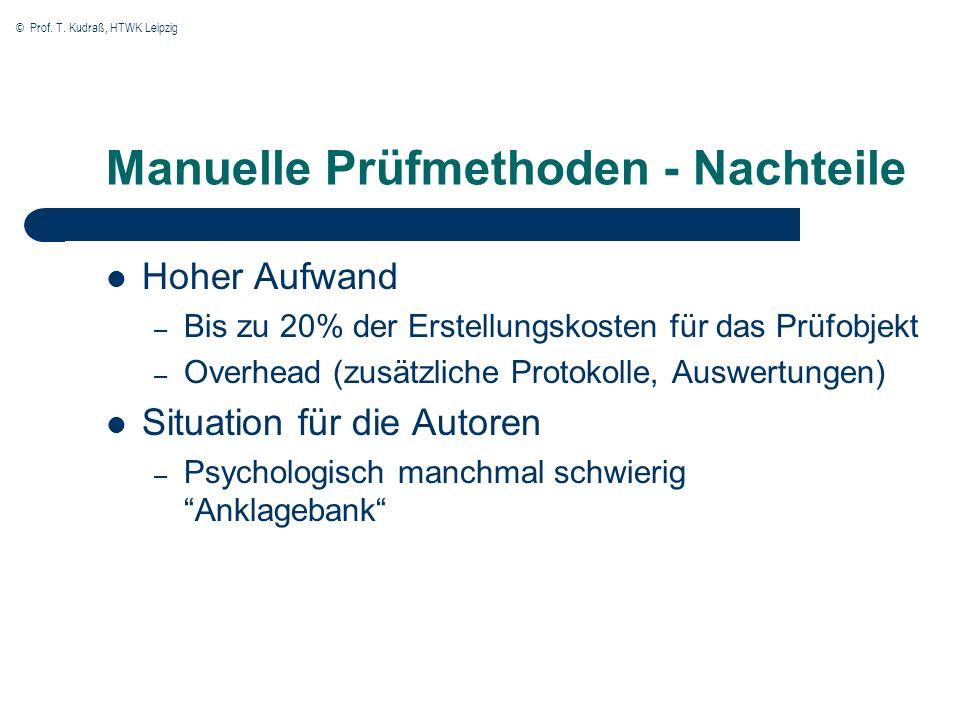 Manuelle Prüfmethoden - Nachteile