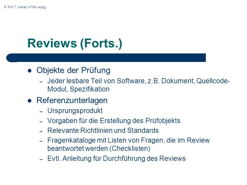 Reviews (Forts.) Objekte der Prüfung Referenzunterlagen
