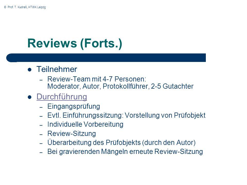 Reviews (Forts.) Teilnehmer Durchführung