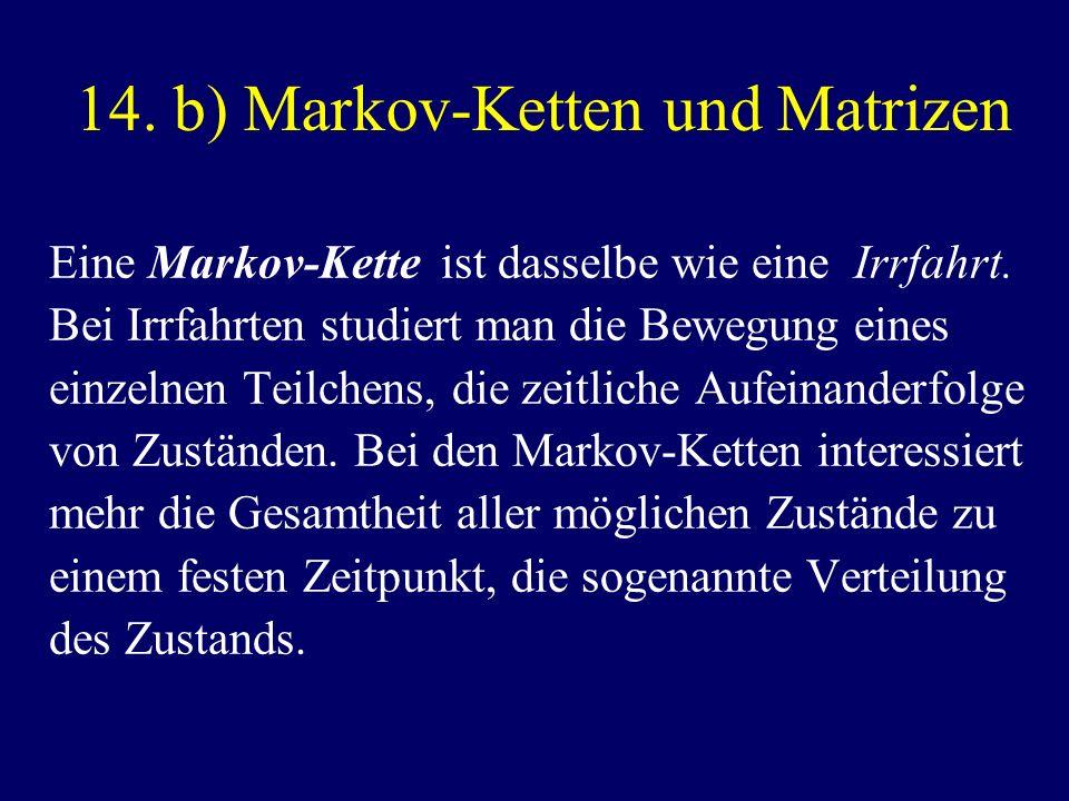 14. b) Markov-Ketten und Matrizen