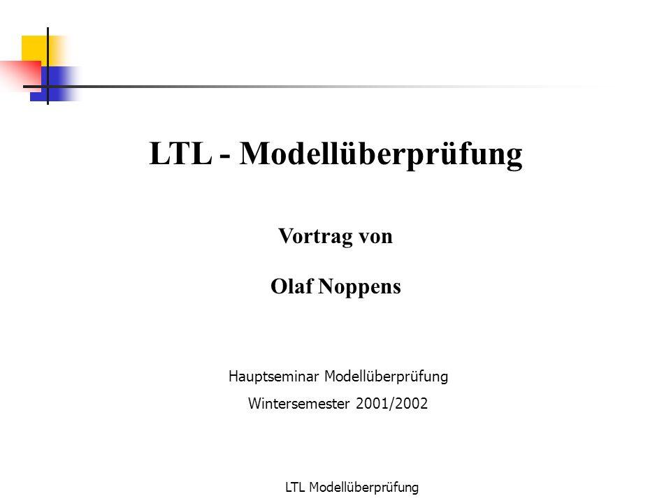 LTL - Modellüberprüfung