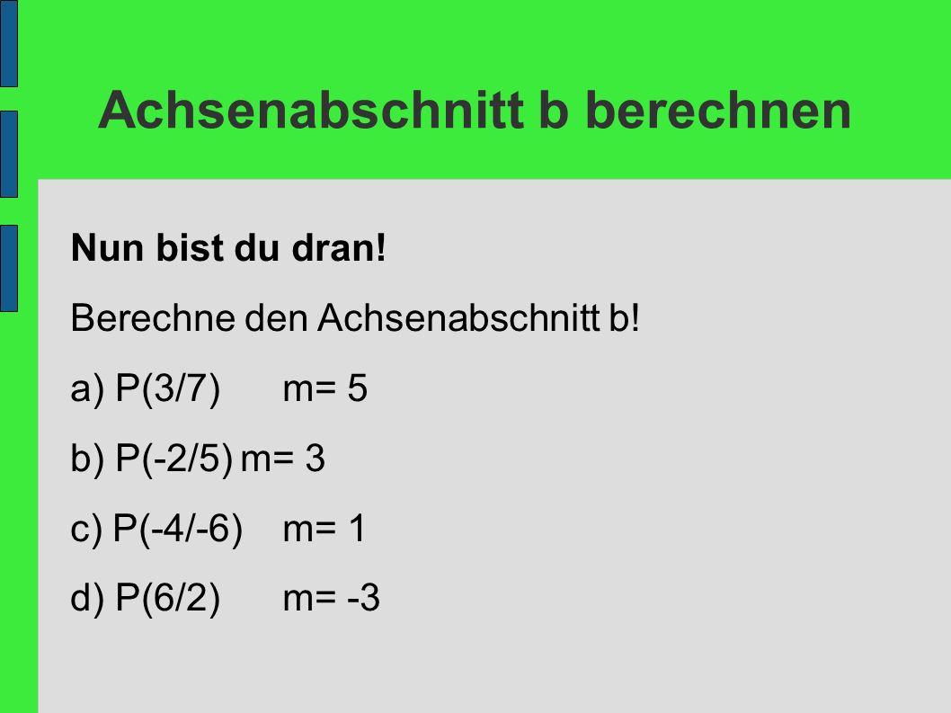 Achsenabschnitt b berechnen