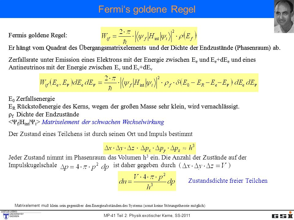 Fermi's goldene Regel Fermis goldene Regel: