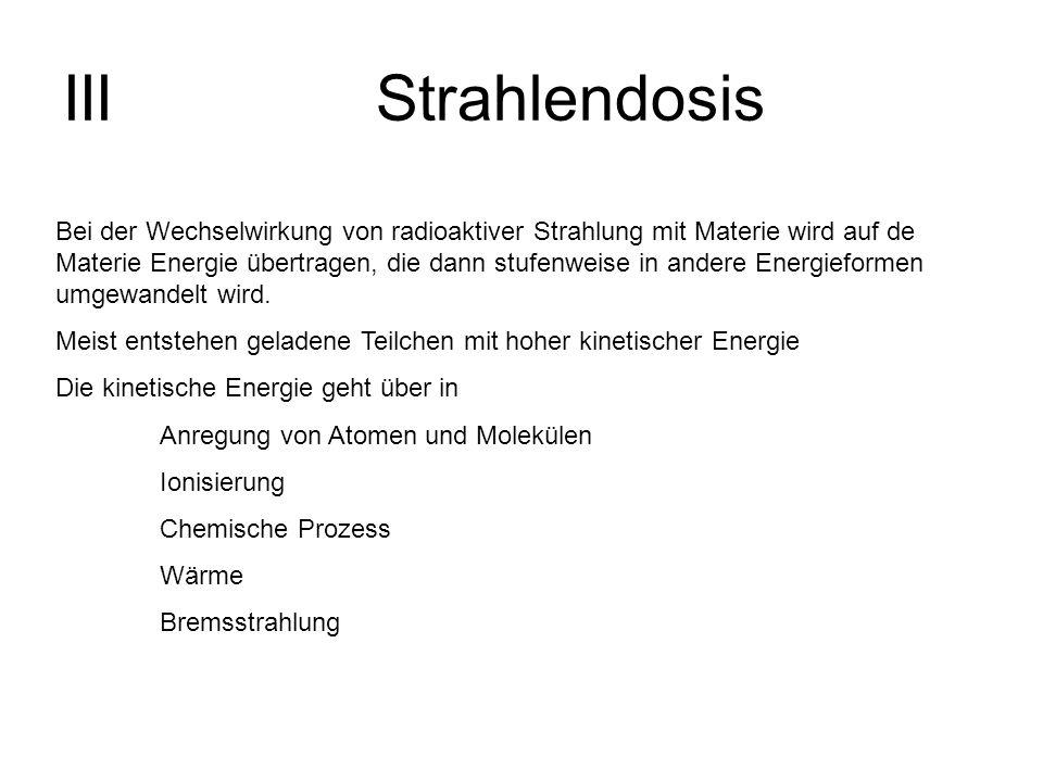 III Strahlendosis