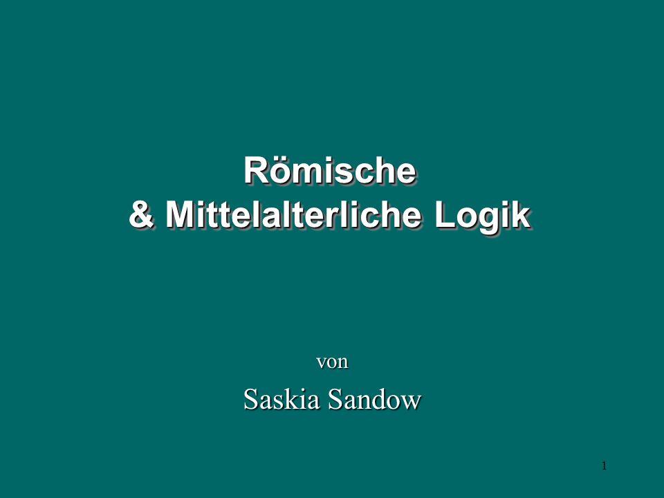 Römische & Mittelalterliche Logik