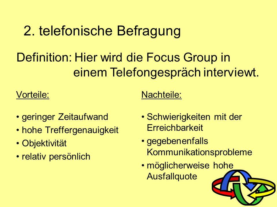 2. telefonische Befragung