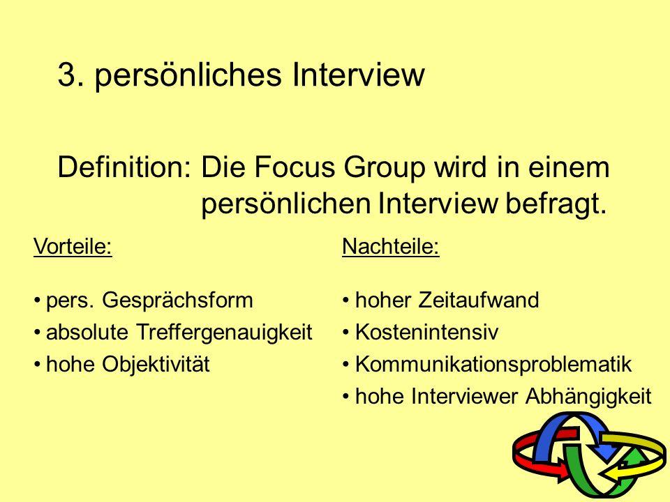 3. persönliches Interview